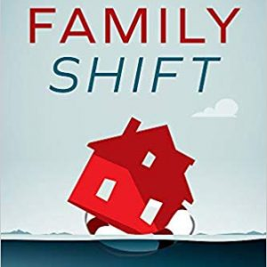1713 My Strength Is My Story with Rodney and Michelle Gage, Family Shift