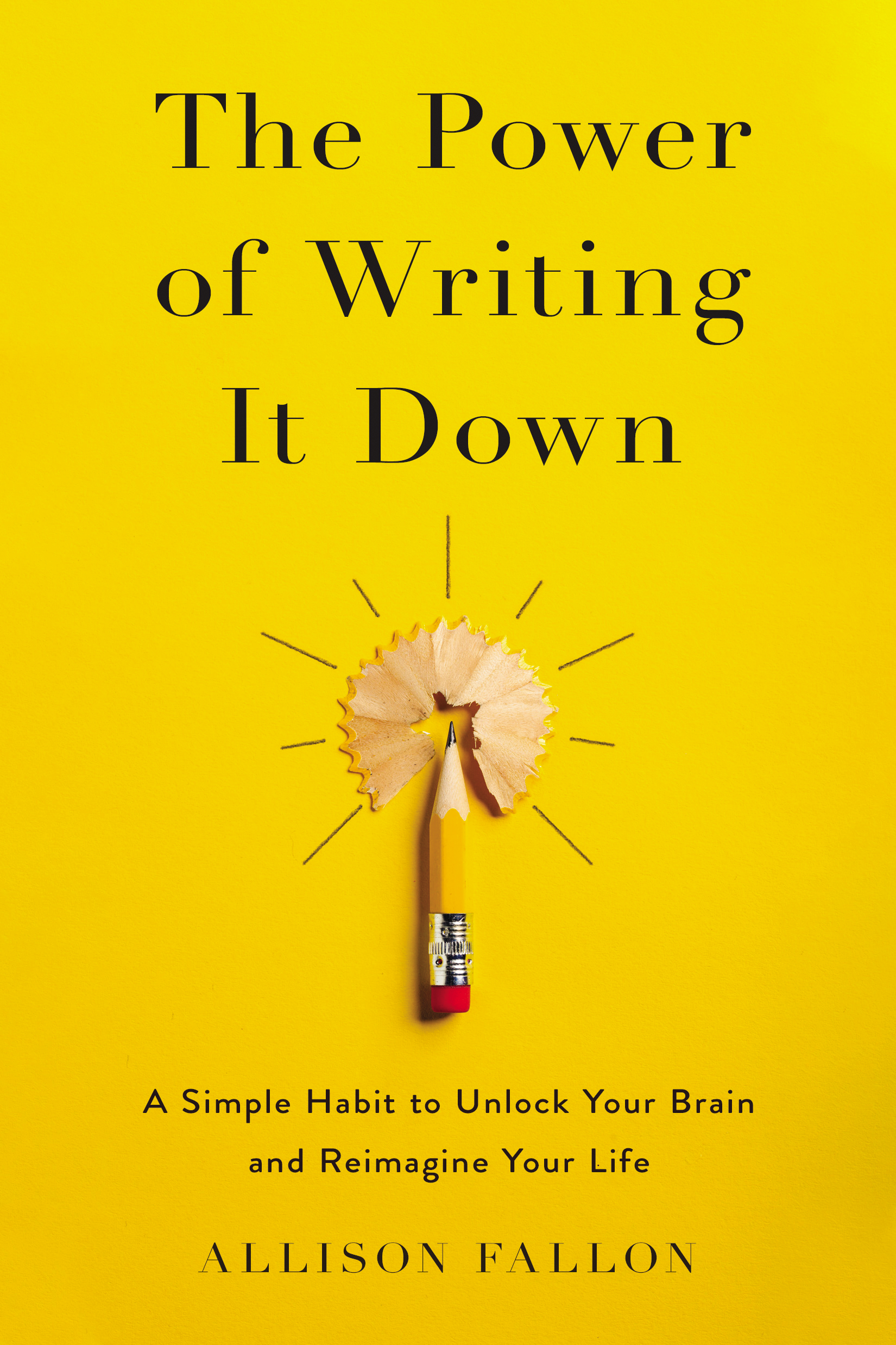 Allison Fallon, Create Your Now, Find Your Voice, The Power of Writing It Down, presence, personal development,